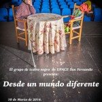 """EL GRUPO DE TEATRO NEGRO DE UPACE SAN FERNANDO PRESENTA """"DESDE UN MUNDO DIFERENTE"""""""