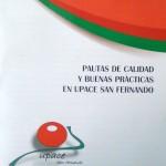 Lanzamiento del Código Ético de Pautas de Calidad y Buenas Prácticas en UPACE San Fernando